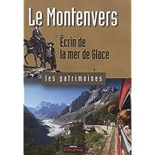 Le Montenvers : Ecrin de la Mer de Glace