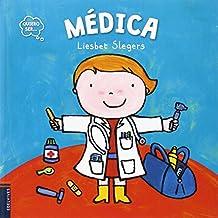 Médica (Quiero ser...)