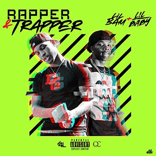 Rapper & Trapper [Explicit] Baby Trapper