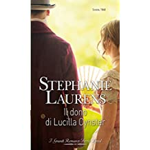 Il dono di Lucilla Cynster (Italian Edition)
