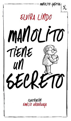 Manolito tiene un secreto por Elvira Lindo