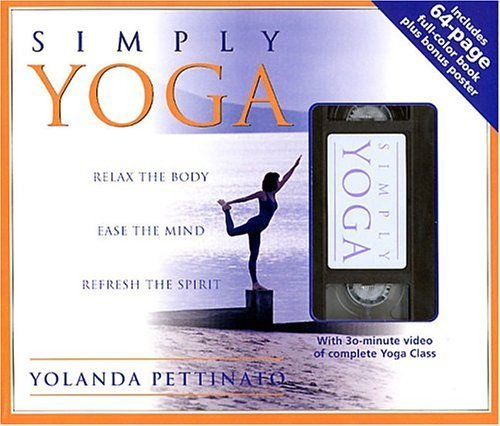 Simply Yoga Book and Video Set by Pettinato, Yolanda (2002) Paperback