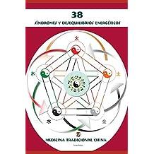 38 Síndromes y Desequilibrios Energéticos
