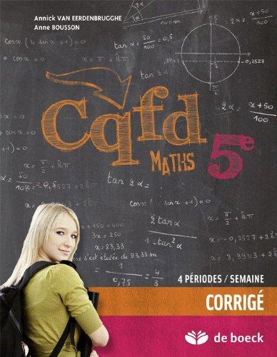 CQFD Maths 5e (4 pér./sem.) – Corrigé