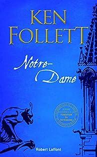 Notre-Dame par Ken Follett
