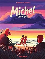Michel : Just a gigolo par Arnaud le Gouëfflec