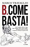 Marco Travaglio (Autore)Acquista: EUR 14,00EUR 11,906 nuovo e usatodaEUR 11,90