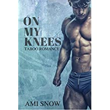 On My Knees (English Edition)