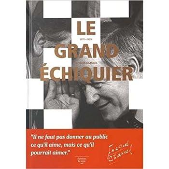 Le Grand échiquier 1972-1989