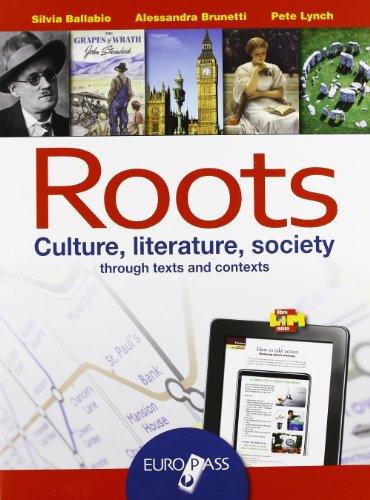 Roots. Con e-book. Con espansione online. LibroLIM. Per le Scuole superiori