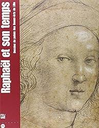 Raphaël et son temps : Dessins du palais des Beaux-Arts de Lille