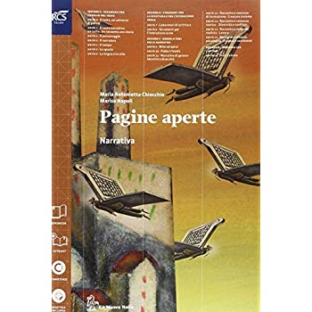 Pagine Aperte. Narrativa. Per Le Scuole Superiori. Con E-Book. Con Espansione Online