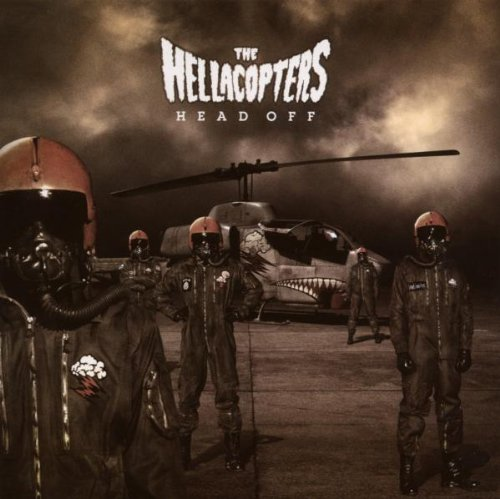 the Hellacopters: Head Off (Audio CD)