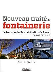 Nouveau traité de fontainerie, Le transport et la distribution de l'eau: Le cas parisien