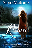 Return (Awakened Fate Book 3) (English Edition)