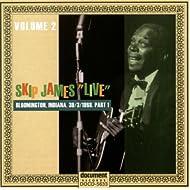 Skip James Live Vol. 2 Bloomington 1968 Part 1