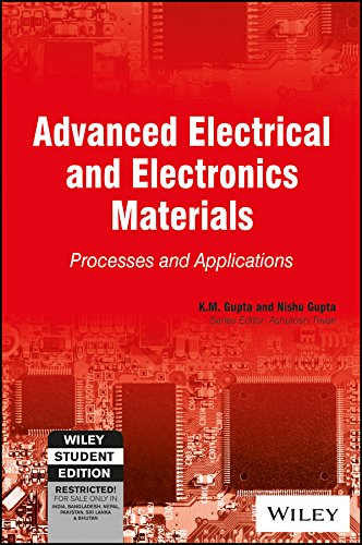Advanced Electrical and Electronics Materials: Processes and Applications (WSE)