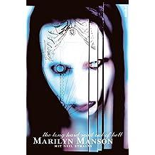 Marilyn Manson - The Long Hard Road Out Of Hell (Aus dem Leben eines Antichristen) (Kulturstudien - Culturel Studies)