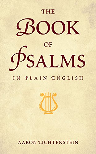 Book of Psalms in Plain English: A Contemporary Reading of Tehillim por Aaron Lichtenstein
