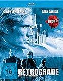 Retrograde (Uncut) [Blu-ray] - Dolph Lundgren, Gary Daniels, Silvia de Santis, James Chalke, Nicolas de Pruyssenaere