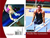 How to Play Parallel Bar Gymnastics
