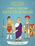 Scarica Libro Come si vestono gli antichi romani Ediz illustrata (PDF,EPUB,MOBI) Online Italiano Gratis