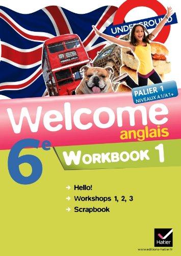 Welcome Anglais 6e éd. 2011 - Workbook (en 2 volumes) par Nathalie Hollinka-Rousselle