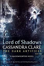 Lord of Shadows (The Dark Artifices) Standard Edition