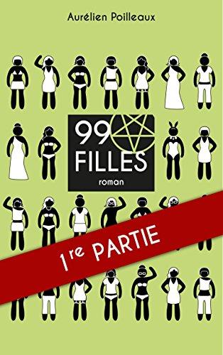 Couverture du livre 99 filles: Partie I