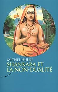 Shankara et la non-dualité par Michel Hulin