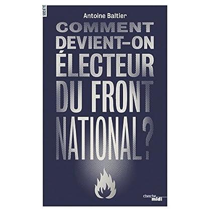 Comment devient-on électeur du Front National ? (ACTU)