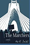 The Marchers: A Novel by Mo H Saidi (2015-05-11)