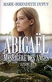 Abigael - Volume 1, Messagère des anges