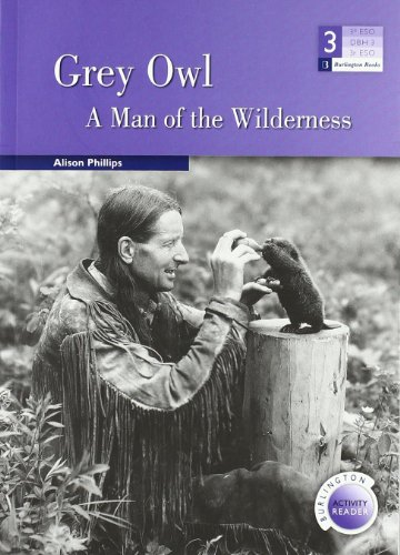 GREY OWL: A MAN OF THE WILDERNESS 3ºESO par UNKNOWN