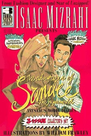 isaac-mizrahi-presents-the-adventures-of-sandee-the-supermodel-or-yveesacs-model-diaries-by-isaac-mi