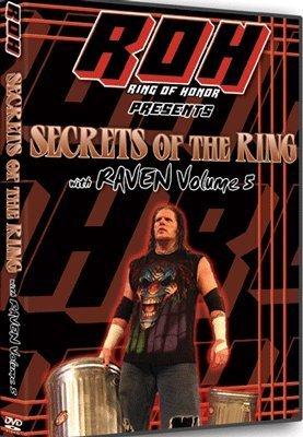 ROH- Ring of Honor Wrestling: Secrets of The Ring w/ Raven: Volume 5 DVD