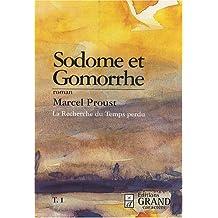 A la recherche du temps perdu : Sodome et Gomorrhe : Tome 1