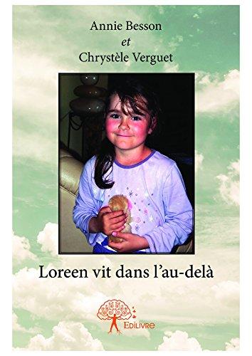 Loreen vit dans l'au-delà (Collection Classique) par Annie Besson Et Chrystèle Verguet