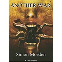Another War by Simon Morden (2005-05-30)