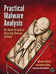 Practical Malware Analysis: The Hands-On Guide to Dissecting Malicious Software by Sikorski (2012-03-03)