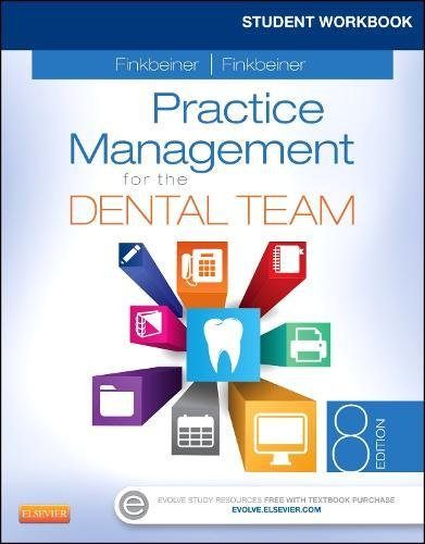 Student Workbook for Practice Management for the Dental Team, 8e