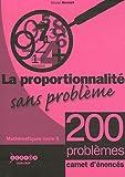 La proportionnalité sans problème - Enoncés des 200 exercices, lot de 25 carnets