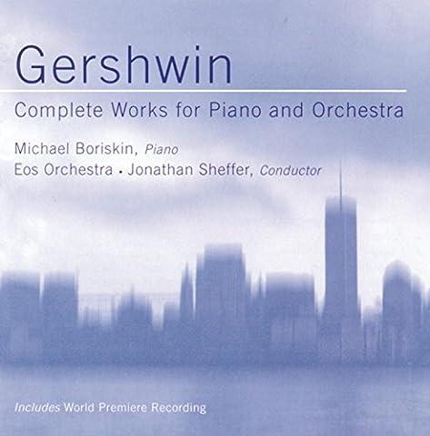 Gershwin: Piano Concerto, Rhapsodies, I Got Rhythm Variations / Sheffer, Eos Ensemble by Jonathan Sheffer (2004-09-22)