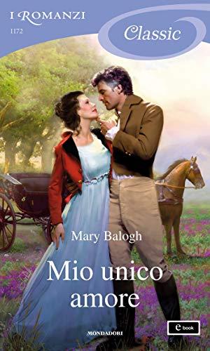 Mio unico amore (I Romanzi Classic) (Serie Survivors' Club Vol. 7)