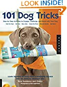 #3: 101 Dog Tricks: Step by Step Activities to Engage, Challenge, and Bond with Your Dog
