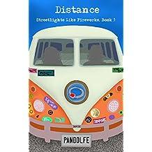 Distance (Streetlights Like Fireworks, Book 3)