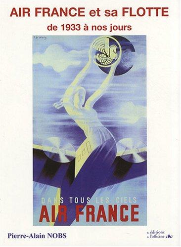 Air France et sa flotte : De 1933 à nos jours