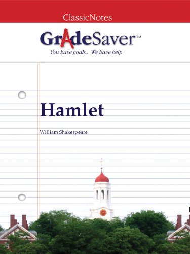 GradeSaver (TM) ClassicNotes: Hamlet Study Guide
