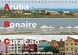 ABC: Aruba - Bonaire - Curaçao (Tischkalender 2019 DIN A5 quer): Drei Inseln der Kleinen Antillen im türkisblauen Karibischen Meer (Monatskalender, 14 Seiten ) (CALVENDO Orte) -