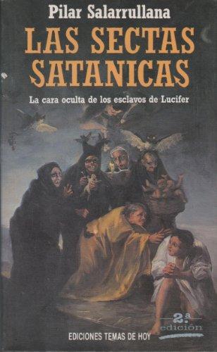 Sectas satanicas, las por Pilar Salarrullana